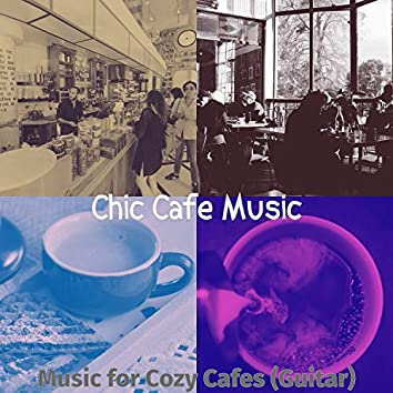 Music for Cozy Cafes (Guitar)