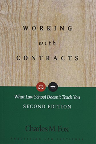 Compare Textbook Prices for Working With Contracts: What Law School Doesn't Teach You,  PLI's Corporate and Securities Law Library 2nd Edition ISBN 9781402410604 by Fox, Charles M.