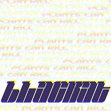 Plants Can Kill