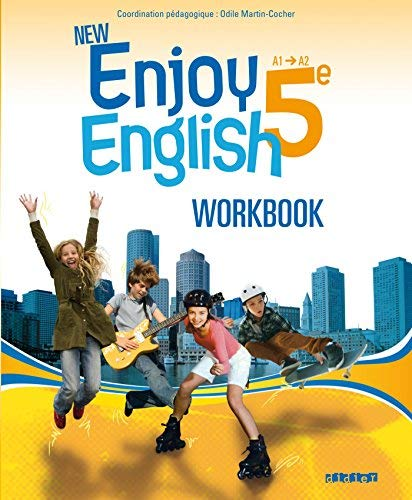 New enjoy english 5e A1/A2 : Workbook by Odile Martin-Cocher;Sophie Plays;Michèle Meyer;Elodie Vialleton;Nadine Alfaïa(2012-04-25)