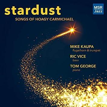 Stardust - Songs of Hoagy Carmichael