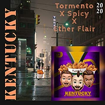 Kentucky (feat. Spicy & Ether Flair)