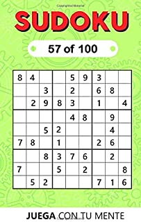 SUDOKU 57 of 100: Collection of 100 different SUDOKUS 9x9 Easy, Medium and Hard Puzzles for Adults and Everyone who Want t...