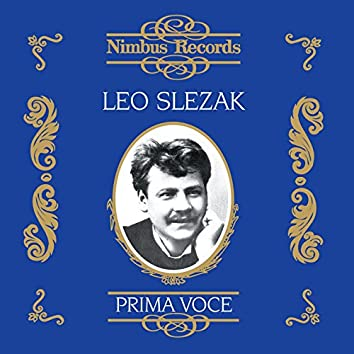Leo Slezak (Recorded 1903 - 1921)