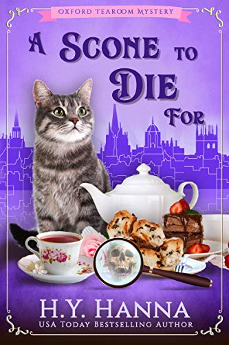 A Scone To Die For (Oxford Tearoom Mysteries ~ Book 1)...