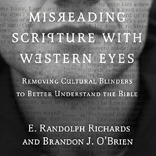 Misreading Scripture with Western Eyes audiobook cover art