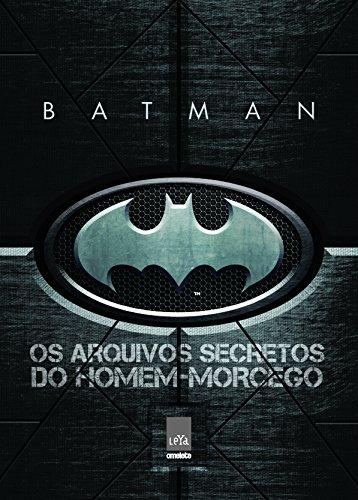 Batman: Os arquivos secretos do Homem-Morcego