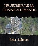 LES SECRETS DE LA CUISINE ALLEMANDE