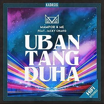 Uban Tang Duha (feat. Jacky Chang)