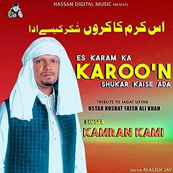 Es Karam Ka Karoo'n Shukar Kaise Ada