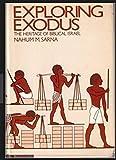 Exploring Exodus: The Heritage of Biblical Israel