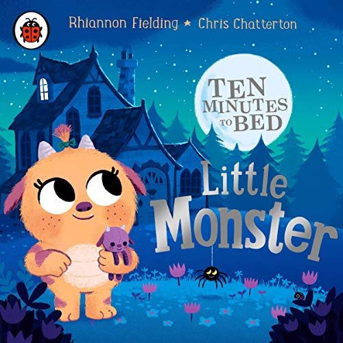Ten Minutes to Bed: Little Monster audiobook cover art