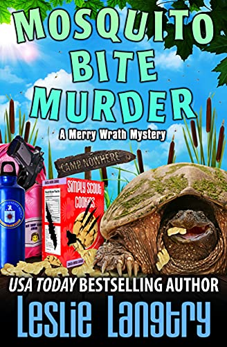 Mosquito Bite Murder (Merry Wrath Mysteries Book 19) by [Leslie Langtry]