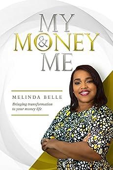 My Money & Me by [Melinda Belle]