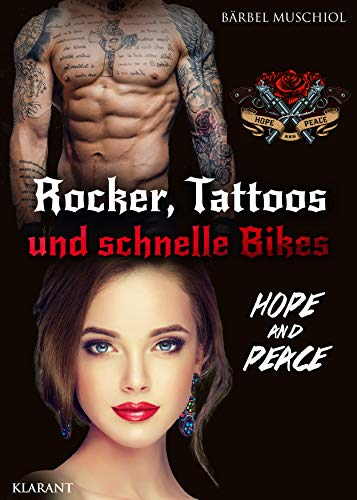 Rocker, Tattoos und schnelle Bikes. Hope and Peace (Bloody Skulls Motorcycle Club 3)