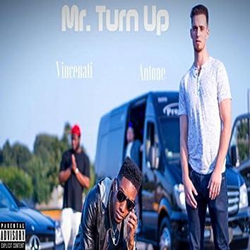 Mr. Turn Up (feat. Antone)