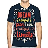Men's Classic Fit O-Neck T-Shirt Hand Drawn Typography Poster Inspirational Quote Dream Fear Love Limits Greeting Cards Valentine Day Hand Fervent