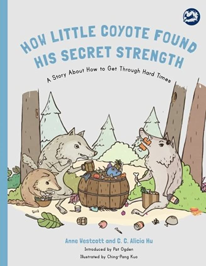 最も早い紛争剣How Little Coyote Found His Secret Strength (Hidden Strengths Series)
