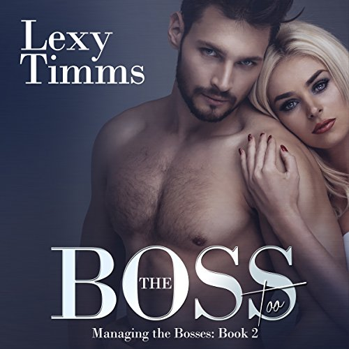 The Boss Too audiobook cover art