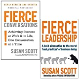 Fierce Series 2 Books Collection Set by Susan Scott (Fierce Leadership: A bold alternative to the worst 'best practices' of business today & Fierce Conversations)