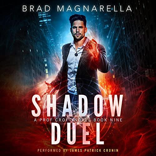 Shadow Duel: Prof Croft, Book 9