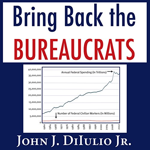 Bring Back the Bureaucrats audiobook cover art
