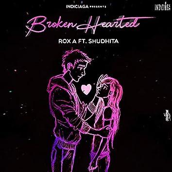 Broken Hearted (feat. Shudhita)