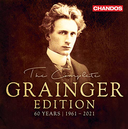 The Complete Grainger Edition [Various] [Chandos Records: CHAN 20196(21)]