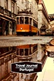 Travel Journal Portugal: Lined Journal   106 pages, 6x9 inches   To accompany you during your trip