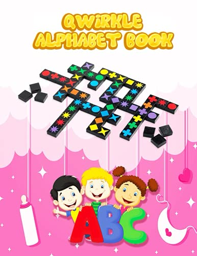 Qwirkle Alphabet Book: Qwirkle Alphabet Tracing Book: Trace Letters With Qwirkle Coloring Activity. Alphabet Qwirkle Handwriting Practice Workbook For Kids, girl and boys love's Qwirkle Heroes