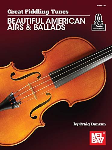 Great Fiddling Tunes - Beautiful American Airs & Ballads