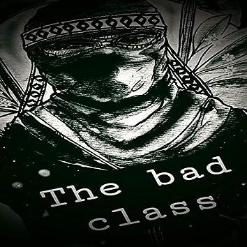 The Bad Class (feat. TanatosLakactus & Dymeis)