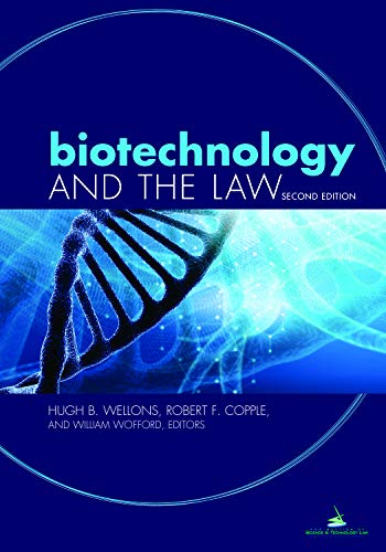 Compare Textbook Prices for Biotechnology and the Law 2 Edition ISBN 9781641053228 by Wellons, Hugh,Copple, Robert F.,Wofford, Bill