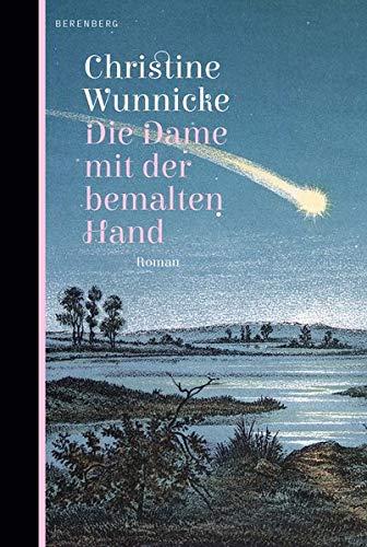 Buchseite und Rezensionen zu 'Die Dame mit der bemalten Hand: Roman' von Christine Wunnicke