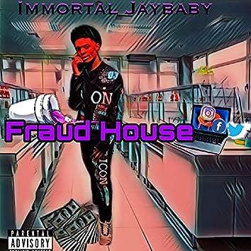 Fraud House