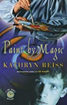 Paint by Magic (Time Travel Mysteries) by Reiss Kathryn (2003-08-01) Paperback
