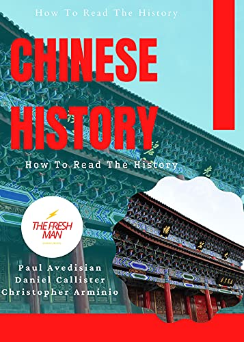 Chinese History: How To Read The History (FRESH MAN) (English Edition)