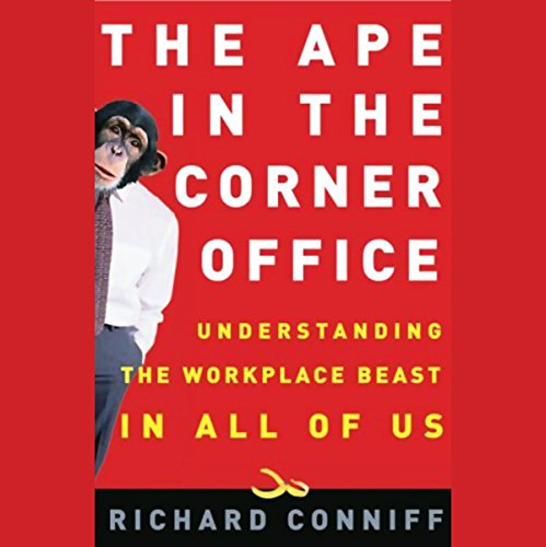 The Ape in the Corner Office audiobook cover art