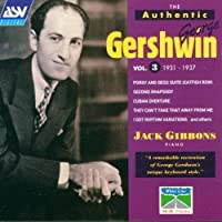 The Authentic George Gershwin, Vol. 3: 1931-1937