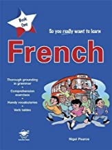 So You Really Want to Learn French Book 1