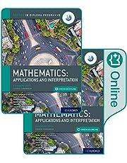Oxford IB Diploma Programme: IB Mathematics: applications and interpretation, Standard Level, Print and Enhanced Online Course Book Pack