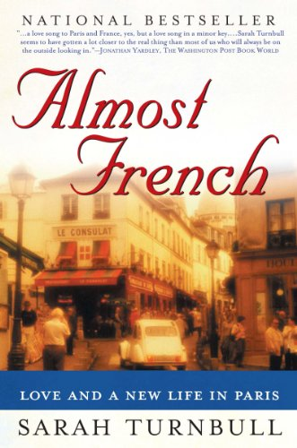 Love and a New Life in Paris Almost French
