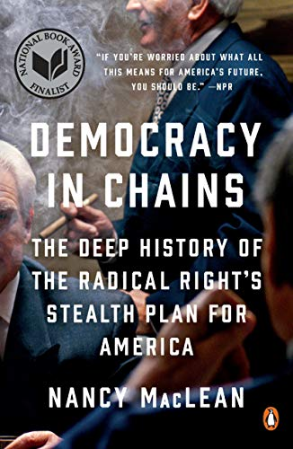 Democracy in Chains: The Deep Hi...