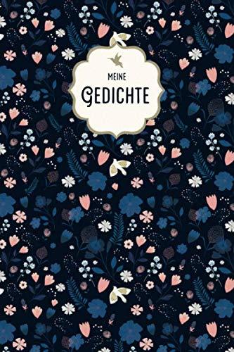 Meine Gedichte: Notizbuch - 120 Seiten, 15 x 23 cm (6 x 9 Zoll), cremefarbenes Papier mit Punkten (dotted grid), mattes Softcover