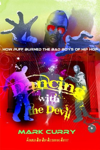 Dancing With the Devil (How Puff Burned the Bad Boys of Hip-Hop) (English Edition)