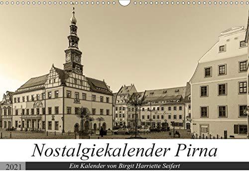 Nostalgiekalender Pirna (Wandkalender 2021 DIN A3 quer)