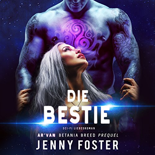 Die Bestie (Betania Breed) audiobook cover art