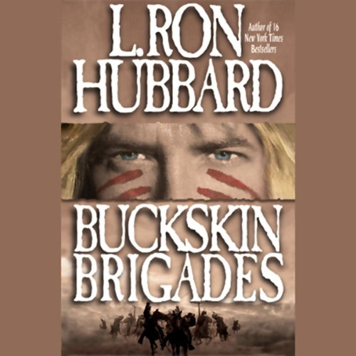 Buckskin Brigades audiobook cover art