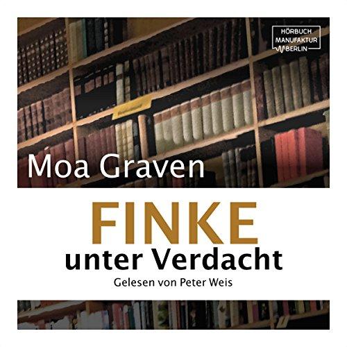 Finke unter Verdacht                   Autor:                                                                                                                                 Moa Graven                               Sprecher:                                                                                                                                 Peter Weis                      Spieldauer: 51 Min.     3 Bewertungen     Gesamt 4,3