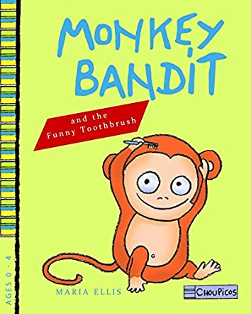 Monkey Bandit and the Funny Toothbrush